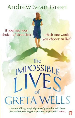 The Impossible Lives of Greta Wells (Paperback)