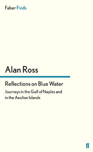 Reflections on Blue Water: Journeys in the Gulf of Naples and in the Aeolian Islands (Paperback)