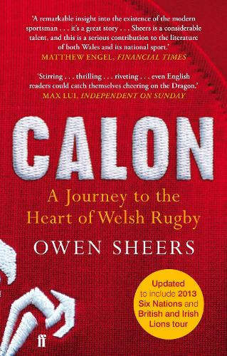 Calon: A Journey to the Heart of Welsh Rugby (Paperback)