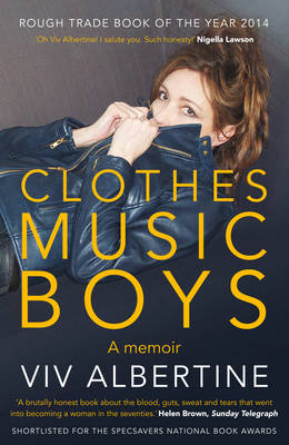 Clothes, Clothes, Clothes. Music, Music, Music. Boys, Boys, Boys. (Paperback)