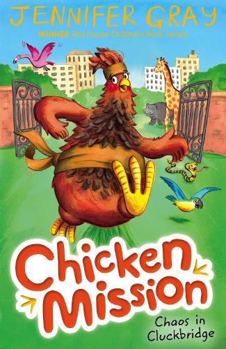 Chicken Mission: Chaos in Cluckbridge - Chicken Mission (Paperback)