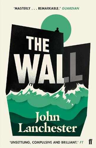 The Wall by John Lanchester | Waterstones