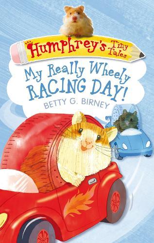 Humphrey's Tiny Tales 7: My Really Wheely Racing Day! (Paperback)