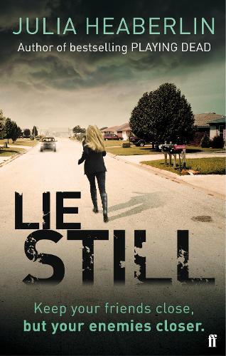 Lie Still (Paperback)