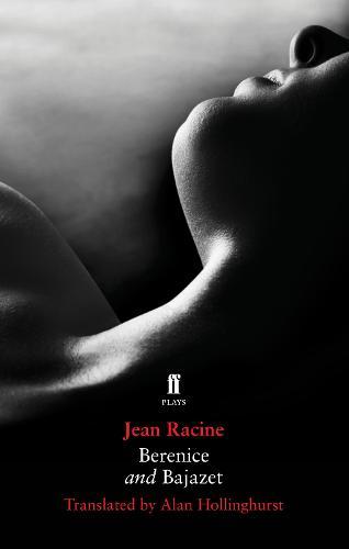 Berenice and Bajazet (Paperback)