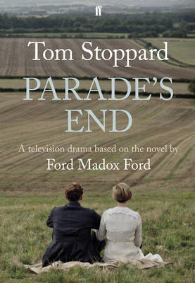 Parade'S End: Based on the Novel (Hardback)