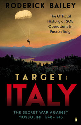 Target: Italy: The Secret War Against Mussolini 1940-1943 (Hardback)