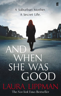 And When She Was Good (Paperback)