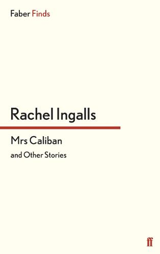 Mrs Caliban and other stories (Paperback)