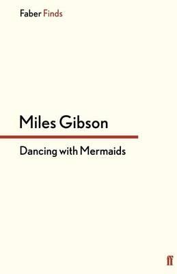 Dancing with Mermaids (Paperback)
