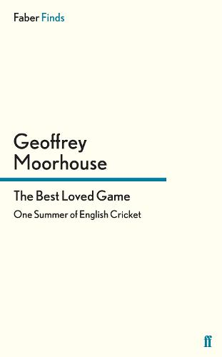 The Best Loved Game: One Summer of English Cricket (Paperback)