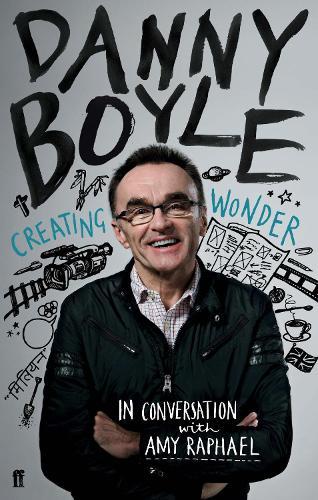 Danny Boyle: Authorised Edition (Paperback)