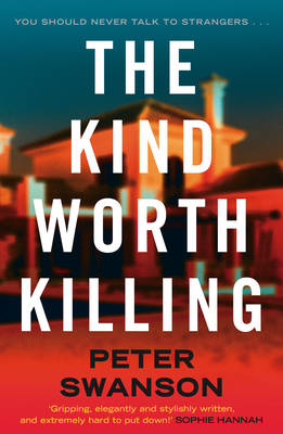 The Kind Worth Killing (Hardback)