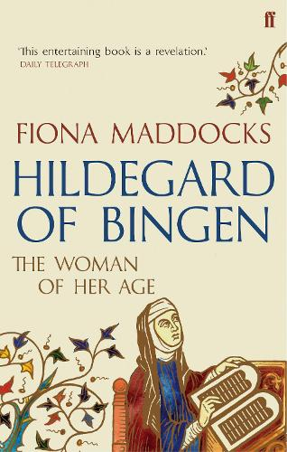 Hildegard of Bingen: The Woman of Her Age (Paperback)