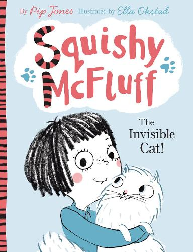 Squishy McFluff: The Invisible Cat! - Squishy McFluff the Invisible Cat (Paperback)