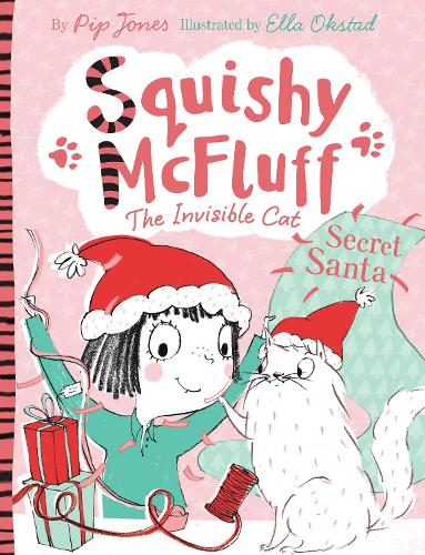 Squishy McFluff: Secret Santa - Squishy McFluff the Invisible Cat (Paperback)