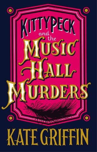 Kitty Peck and the Music Hall Murders (Paperback)