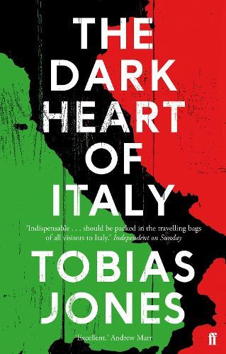 The Dark Heart of Italy (Paperback)