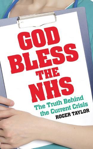 God Bless the NHS (Paperback)