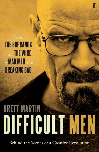 Difficult Men: From The Sopranos and The Wire to Mad Men and Breaking Bad (Paperback)