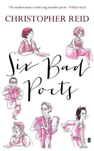 Six Bad Poets (Hardback)
