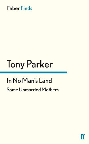 In No Man's Land: Some Unmarried Mothers (Paperback)