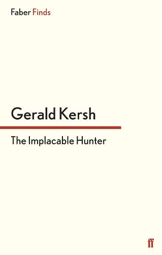 The Implacable Hunter (Paperback)
