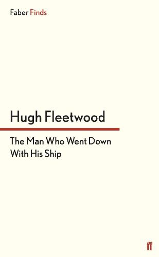 The Man Who Went Down With His Ship (Paperback)