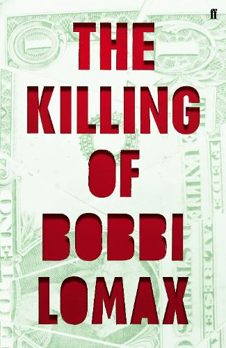 The Killing of Bobbi Lomax (Hardback)