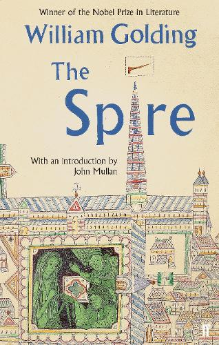 The Spire: With an introduction by John Mullan (Paperback)