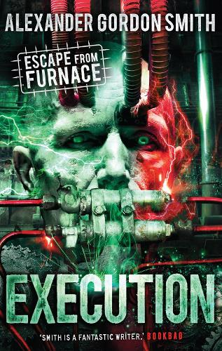 Escape from Furnace 5: Execution (Paperback)