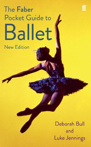 The Faber Pocket Guide to Ballet (Paperback)