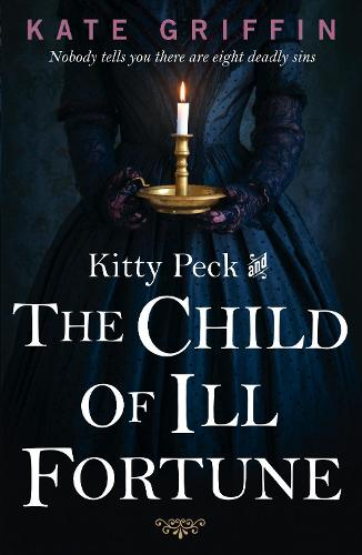 Kitty Peck and the Child of Ill-Fortune (Paperback)