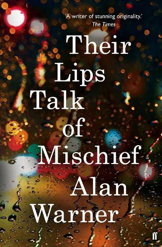Their Lips Talk of Mischief (Paperback)