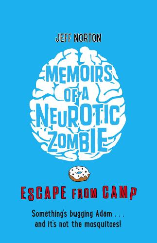 Memoirs of a Neurotic Zombie: Escape from Camp (Paperback)