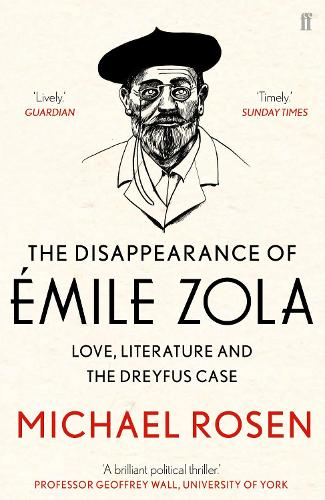 The Disappearance of Emile Zola: Love, Literature and the Dreyfus Case (Paperback)