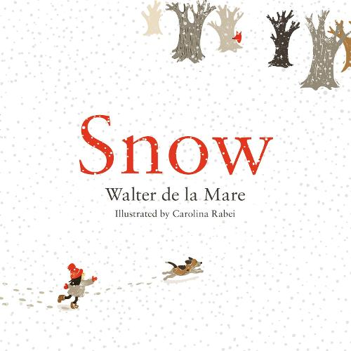 Snow - Four Seasons of Walter de la Mare (Hardback)