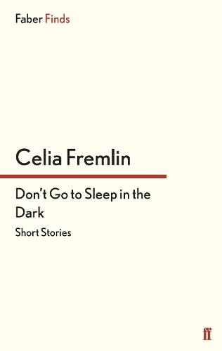 Don't Go to Sleep in the Dark: Short Stories (Paperback)