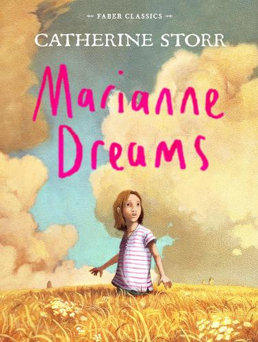 Marianne Dreams - Faber Children's Classics (Paperback)