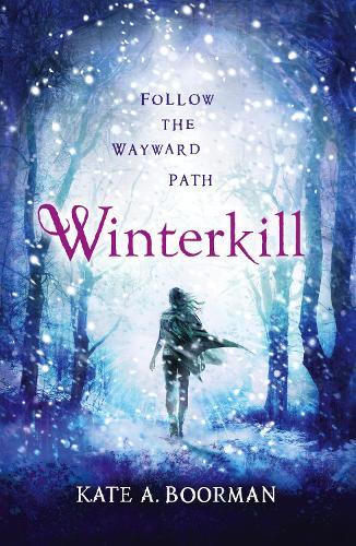 Winterkill - The Winterkill Trilogy (Paperback)