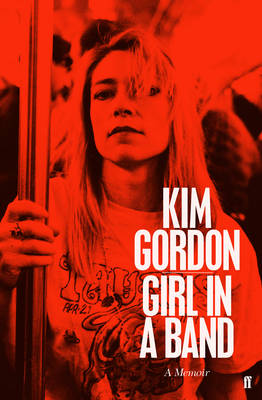 Girl in a Band (Paperback)