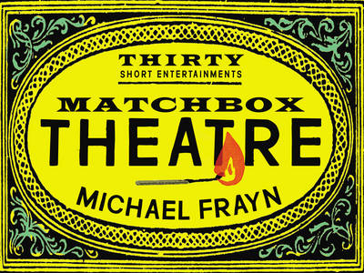 Matchbox Theatre: Thirty Short Entertainments (Hardback)