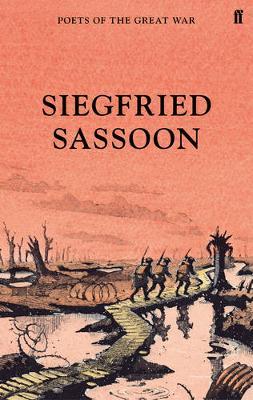 The War Poems - Poets of the Great War (Hardback)