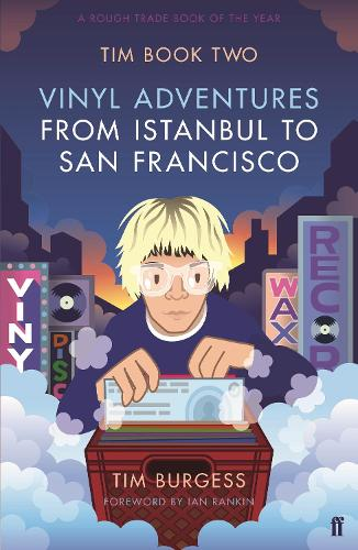 Tim Book Two: Vinyl Adventures from Istanbul to San Francisco (Paperback)