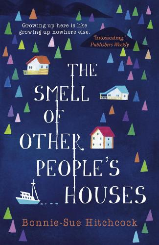 The Smell of Other People's Houses (Paperback)