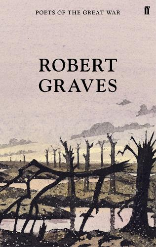 Selected Poems - Poets of the Great War (Hardback)