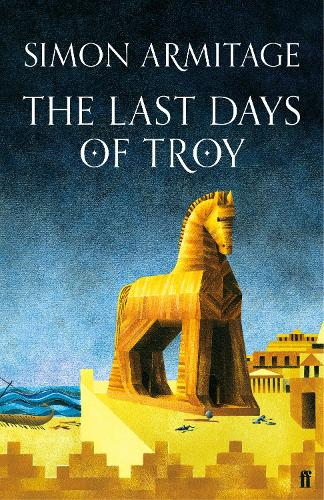 The Last Days of Troy (Hardback)