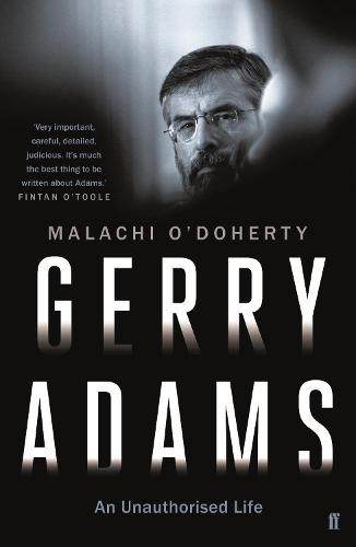 Gerry Adams: An Unauthorised Life (Paperback)