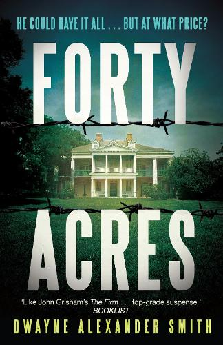 Forty Acres (Paperback)