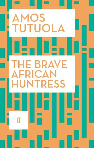 The Brave African Huntress (Paperback)